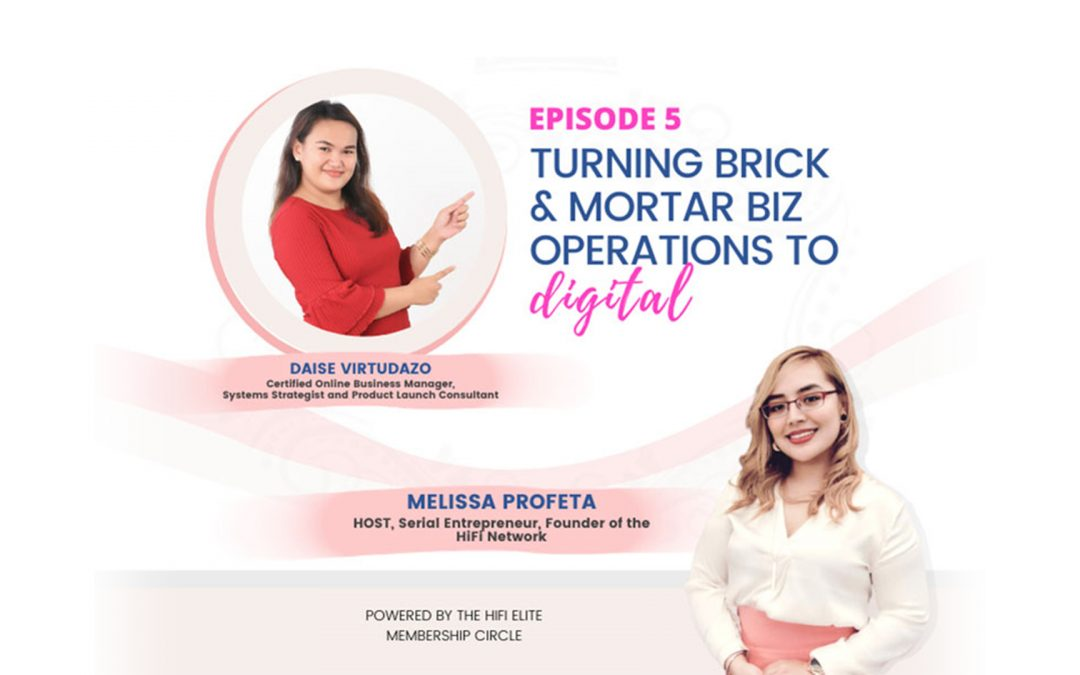 Turning Brick & Mortar Biz Operations to Digital – Daise Virtudazo
