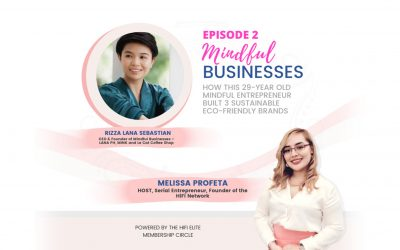How This 29-Year Old Mindful Entrepreneur Built 3 Sustainable Eco-Friendly Brands – Rizza Lana-Sebastian