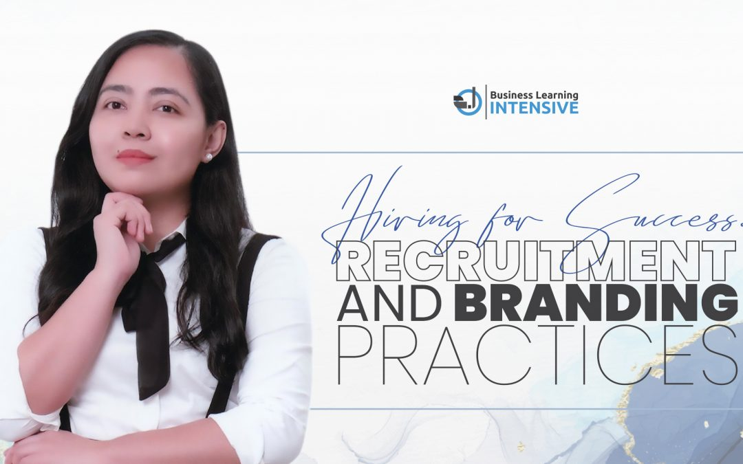 Hiring for Success: Recruitment and Branding Practices