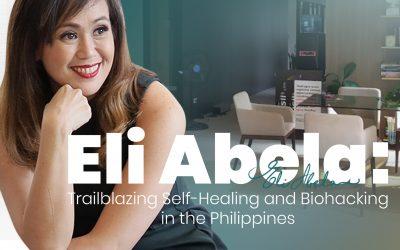 Eli Abela: Trailblazing Self-Healing and Biohacking in the Philippines